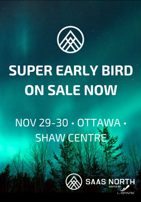 SaaS North Super Early Bird on sale now
